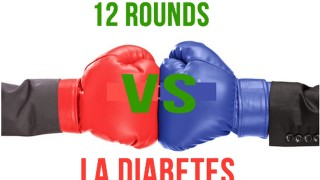 12 Rounds Vs Diabetes – Parte 8