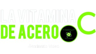 4) La Vitamina de Acero – C